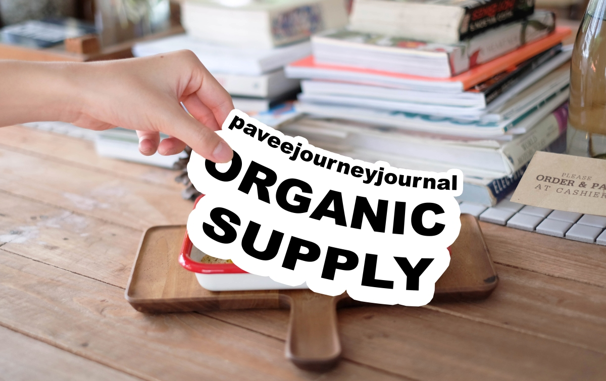 Organic Supply ไลฟ์สไตล์ของคนรุ่นใหม่ห่วงใยสุขภาพ